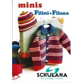 minis Filini+Filana by Schulana